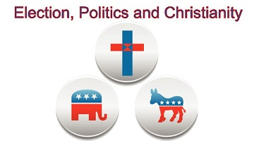 The Election, Politics and Christianity