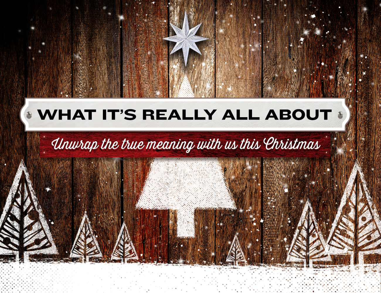 Image result for what it's really all about unwrap the true meaning with us this christmas